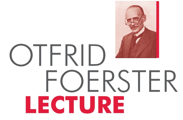 Otfried Foerster Lecture